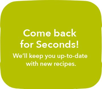 Come back for more recipes